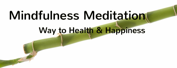 Mindfulness MeditationWay to Health & Happiness